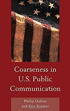 Coarseness in U.S. Public Communication 9781611475036