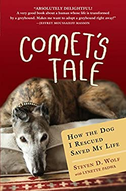 Comet's Tale: How the Dog I Rescued Saved My Life 9781616200459