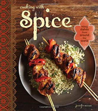 Cooking with Spice: Easy Dishes from Around the World 9781616284831