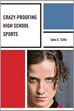 Crazy-Proofing High School Sports 9781610485722