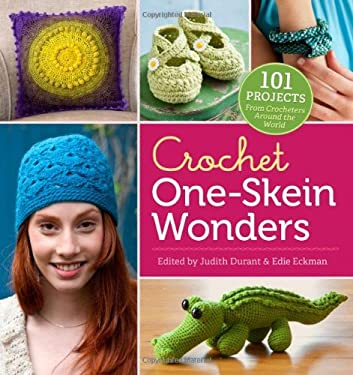 Crochet One-Skein Wonders: 101 Creative Projects 9781612120423