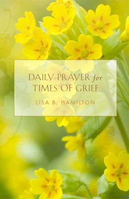 Daily Prayer for Times of Grief 9781612611280