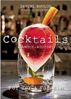 Daniel Boulud Cocktails 9781614280026