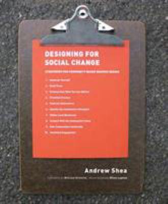 Designing for Social Change: Strategies for Community-Based Graphic Design 9781616890476