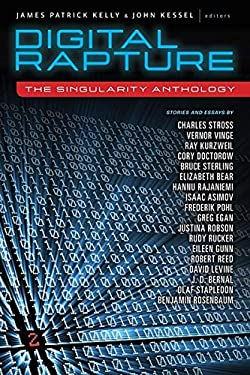 Digital Rapture: The Singularity Anthology 9781616960704