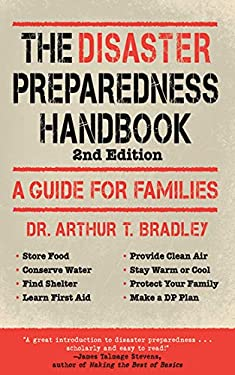 The Disaster Preparedness Handbook: A Guide for Families 9781616083878