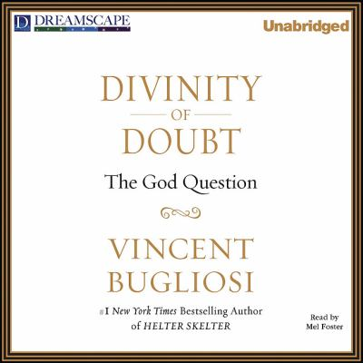 Divinity of Doubt: The God Question 9781611200188