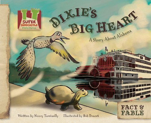 Dixie's Big Heart: A Story about Alabama 9781617146800