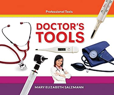 Doctor's Tools by Mary Elizabeth Salzmann - Reviews ...