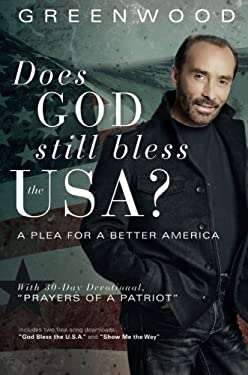 Does God Still Bless the USA?: A Plea for a Better America 9781617774447