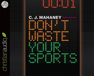 Don't Waste Your Sports 9781610451284