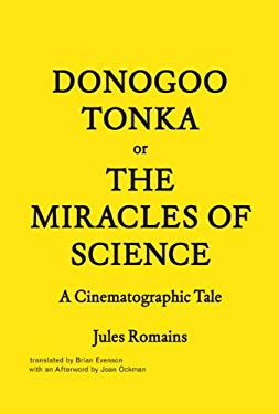 Donogoo-Tonka or the Miracles of Science: A Cinematographic Tale 9781616891077