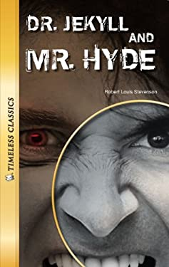 Dr. Jekyll and Mr. Hyde 9781616510763