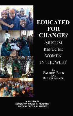Educated for Change?: Muslim Women in the West 9781617356216