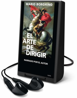 El Arte de Dirigir [With Earbuds] = The Art of Leading 9781616578374