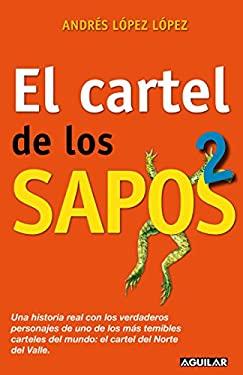 El Cartel de los Sapos 2 9781616053017