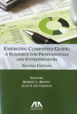 Emerging Companies Guide: A Resource for Professionals and Entrepreneurs 9781616328313