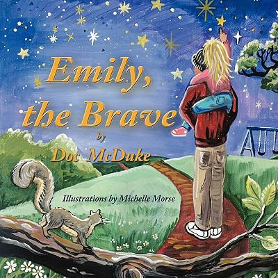 Emily, the Brave 9781616330651