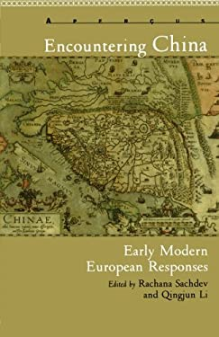 Encountering China: Early Modern European Responses 9781611484823