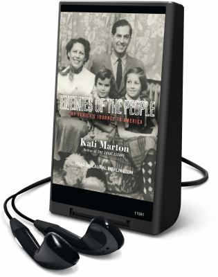 Enemies of the People: My Family's Journey to America [With Earbuds]