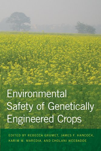 Environmental Safety of Genetically Engineered Crops 9781611860085