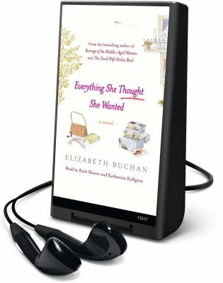 Everything She Thought She Wanted [With Earbuds] 9781616376840