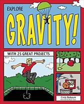 Explore Gravity!: With 25 Great Projects 20708728