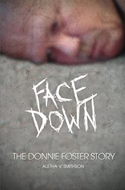 Facedown: The Donnie Foster Story 9781615666898
