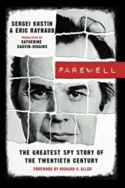 Farewell: The Greatest Spy Story of the Twentieth Century 9781611090260