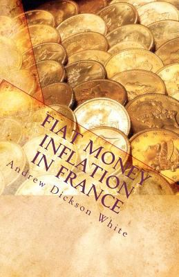 Fiat Money Inflation in France 9781611045017