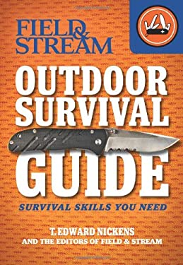 Field & Stream Outdoor Survival Guide: Survival Skills You Need 9781616284169