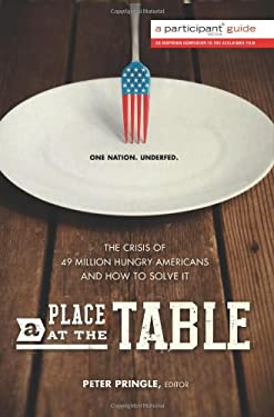 A Place at the Table: The Crisis of 49 Million Hungry Americans and How to Solve It 9781610391818