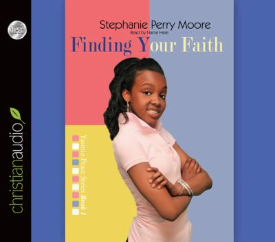 Finding Your Faith 9781610450775