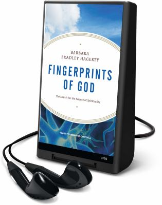Fingerprints of God: The Search for the Science of Spirituality [With Headphones] 9781615456826