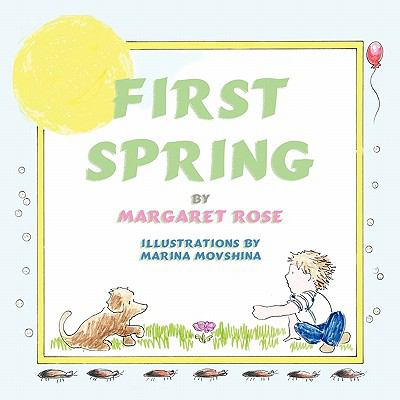 First Spring 9781616331191