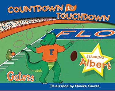 Florida Countdown to Touchdown 9781615240821