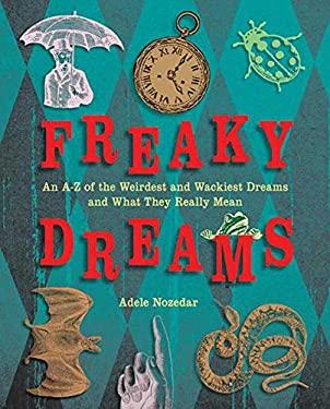 Freaky Dreams 9781616085049
