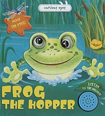 Frog the Hopper 9781618891044
