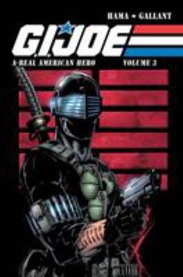 G.I. Joe: A Real American Hero Volume 3 9781613771051