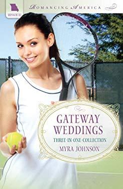 Gateway Weddings 9781616264727
