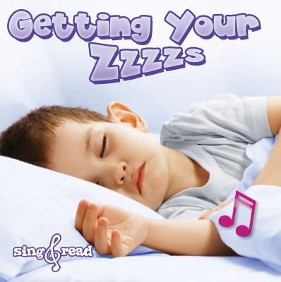 Getting Your Zzzzs 9781618100856