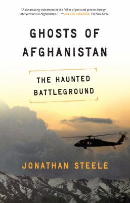 Ghosts of Afghanistan: The Haunted Battleground 9781619020573