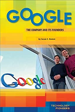 Google: Company and Its Founders 9781617148088