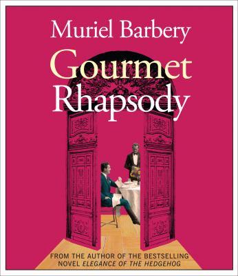 Gourmet Rhapsody 9781615730322