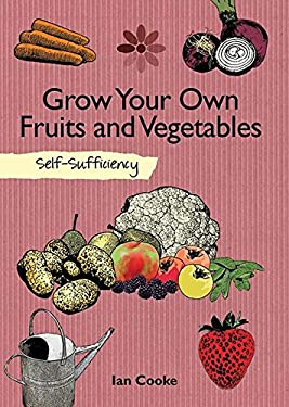 Grow Your Own Fruit and Vegetables 9781616084103