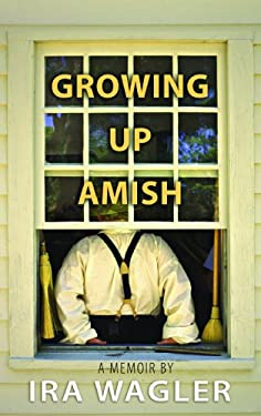 Growing Up Amish 9781611731965