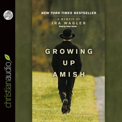 Growing Up Amish: A Memoir 9781610454551