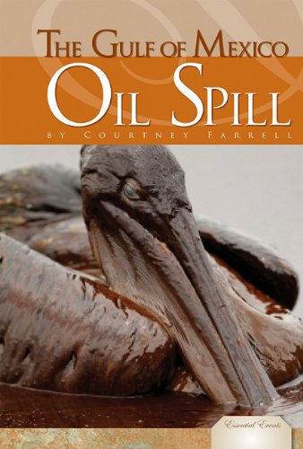 Gulf of Mexico Oil Spill 9781617147654