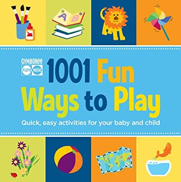 1001 Fun Ways to Play 9781616281519