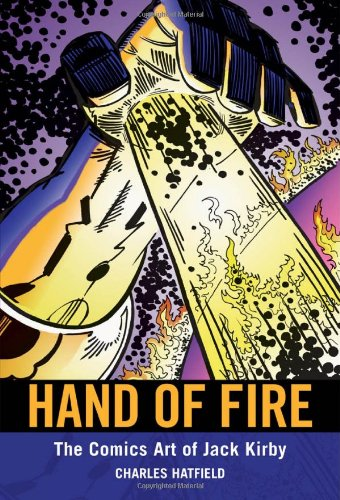 Hand of Fire: The Comics Art of Jack Kirby 9781617031786